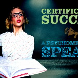 Certification Success: A Psychometrician Speaks